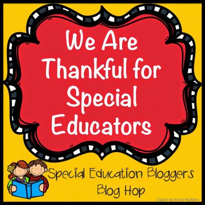 Thankful for Special Educators!