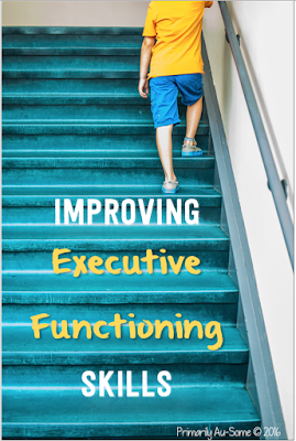 Executive Functioning: What IS It, and How to Improve it!
