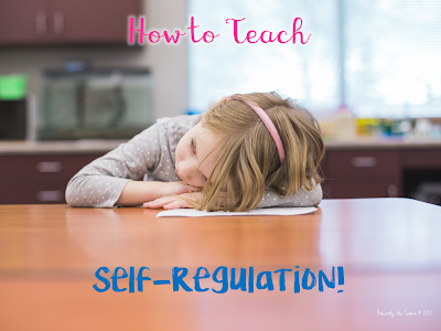 Joy, Anger, Disgust, Fear, & Sadness: How to Teach Self-Regulation