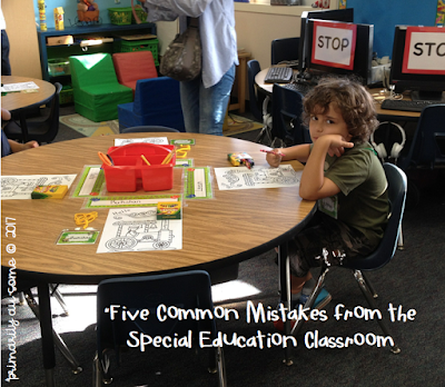 FIVE Common Mistakes from the Special Education Classroom!