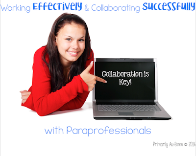 Working Effectively & Collaborating with Paraprofessionals!
