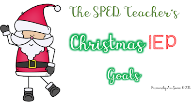 Christmas IEP's for SPED Teachers?!